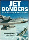 Jet Bombers - Bill Gunston, Peter Gilchrist