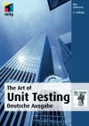 The Art Of Unit Testing: Deutsche Ausgabe, 2. Auflage (German Edition) - Roy Osherove