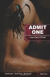 Admit One (Sweetwater) (Volume 2) - Lisa Clark O'Neill
