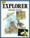 The Explorer Through History - Julia Waterlow