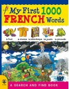 My First 1000 French Words (My First 1000 Words) - Susan Martineau, Sam Hutchinson, Louise Millar, Catherine Bruzzone, Stu McLellan