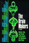 The Brain Makers - H.P. Newquist