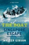 The Boat: Singapore Escape, Cannibalism at Sea - Walter Gibson