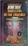 Dwellers in the Crucible - Margaret Wander Bonanno