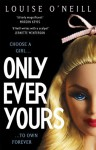 By Louise O'Neill Only Ever Yours [Paperback] - Louise O'Neill