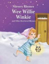 Wee Willie Winkie and Other Best-Loved Rhymes - Rebecca Gerlings