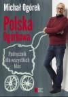 Polska ogórkowa - Michał Ogórek