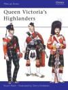 Queen Victoria's Highlanders - Stuart Reid