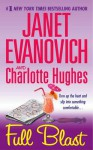 Full Blast - Janet Evanovich, Charlotte Hughes