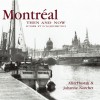 Montreal Then and Now (Compact) - Alan Hustak, Johanne Norchet