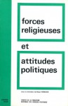 Forces religieuses et attitudes politiques dans la France contemporaine (Académique) (French Edition) - René Rémond