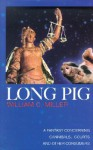 Long Pig: A Fantasy Concerning Cannibals, Courts and Other Consumers - William C. Miller