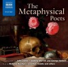 The Metaphysical Poets - John Donne, Andrew Marvell, George Herbert, Thomas Carew, Henry Vaughan, Nicholas Boulton