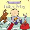 Baby's Potty - Francesca Allen, Felicity Brooks
