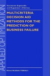 Multicriteria Decision Aid Methods for the Prediction of Business Failure - Constantin Zopounidis