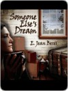 Someone Else's Dream - E. Jean Beres, Marc Cashman, Gale Van Cott