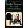 Notes from Underground/Poor People/The Friend of the Family - Fyodor Dostoyevsky, Constance Garnett, Ernest J. Simmons
