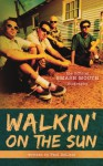 Walkin' on the Sun - Paul DeLisle