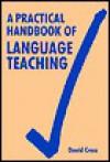 A Practical Handbook of Language Teaching - David Cross