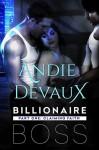 Billionaire Boss: Part One: Claiming Faith - Andie Devaux