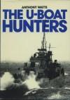 U-boat Hunters (A Macdonald illustrated war study) - Anthony J. Watts