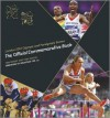 London 2012 Olympic and Paralympic Games: The Official Commemorative Book. Tom Knight, Sybil Ruscoe - Tom Knight