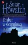 Diabeł w sierpniową noc - Susan Howatch