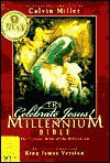 Celebrate Jesus!: The Millennium Bible : King James Version - Calvin Miller