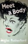 Meet a Body - Douglas Rutherford