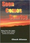 Soon Comes Sunrise - chuck Alianza
