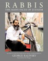 Rabbis: The Many Faces of Judaism; 100 Unexpected Photographs of Rabbis With Essays In Their Own Words - Kirk Douglas, Michael Kress