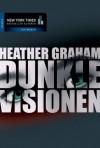 Dunkle Visionen (German Edition) - Heather Graham