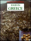 Food in Greece (International Food Library) - Nancy Loewen