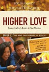 Higher Love Group Kit: Discovering God's Design for Your Marriage (Essentials of Marriage) - Focus on the Family