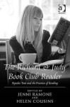 The Richard & Judy Book Club Reader: Popular Texts and the Practices of Reading - Jenni Ramone, Helen Cousins