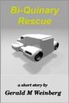 Bi-Quinary Rescue - Gerald Weinberg