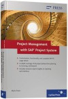 Project Management With SAP Project System - Marion J. Franz