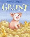 Grunt - John Richardson