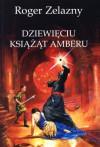 Dziewięciu książąt Amberu - Roger Zelazny
