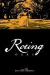 Roeing Oaks - Kristina Emmons