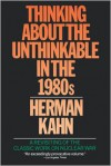 Thinking about the Unthinkable - Herman Kahn