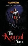 The Konrad Saga (Warhammer) - David S. Garnett, David Ferring