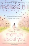 Truth about You - Melissa Hill