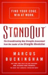 StandOut: The Groundbreaking New Strengths Assessment from the Leader of the Strengths Revolution - Marcus Buckingham