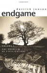 Endgame, Vol. 1: The Problem of Civilization - Derrick Jensen