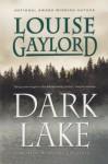 Dark Lake - Louise Gaylord