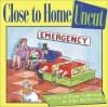 Close to Home Uncut - John McPherson