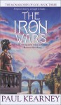 The Iron Wars - Paul Kearney