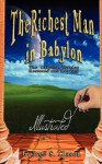 The Richest Man in Babylon - Illustrated - George S. Clason