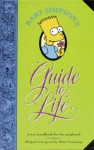 Bart Simpson's Guide To Life - Matt Groening